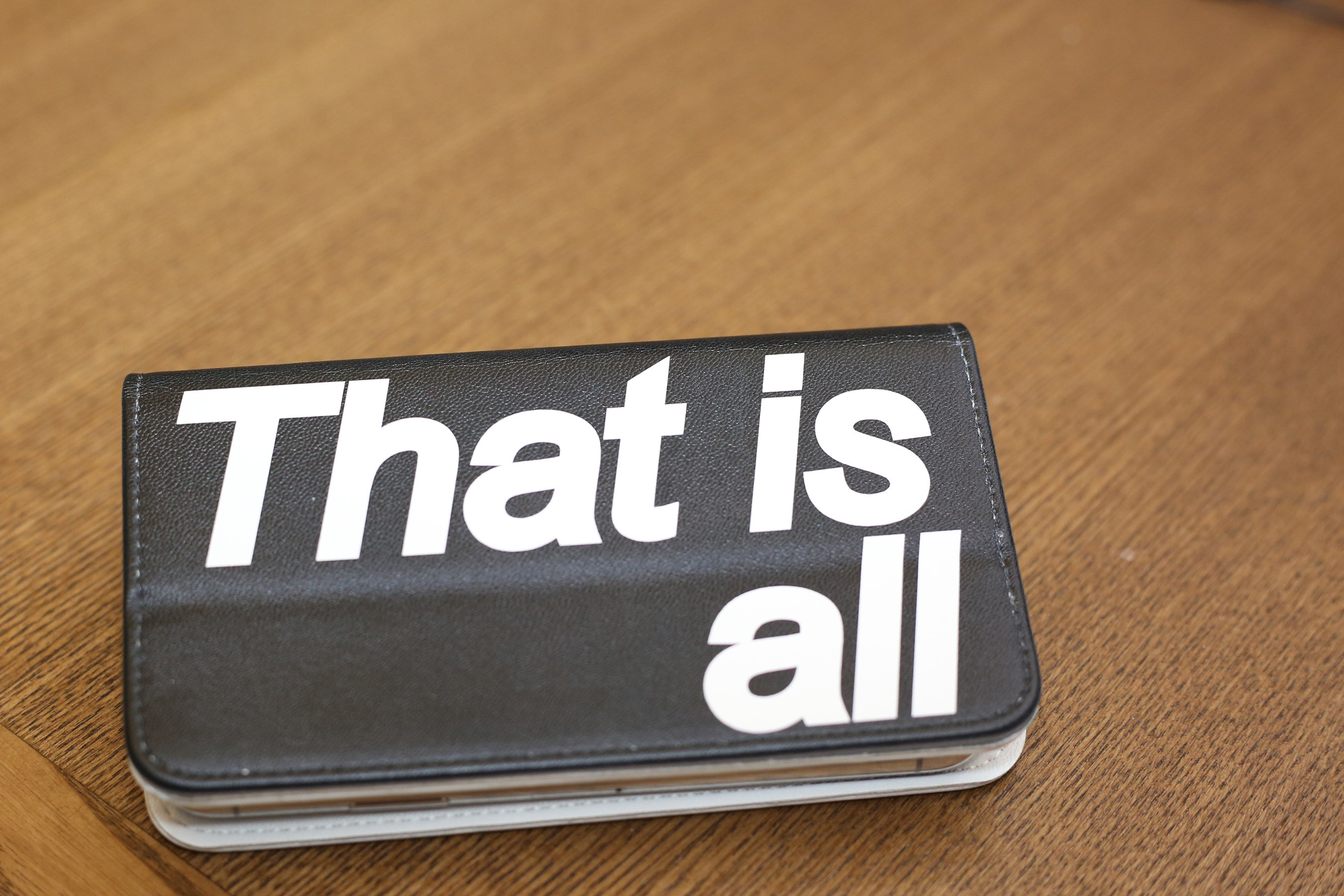"""That is all"" mobile phone case"